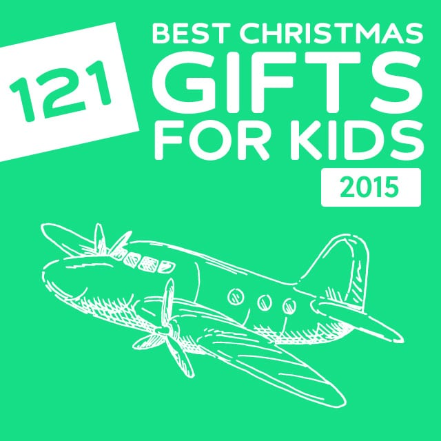 121 Best Christmas Gifts of 2015 for Kids- this is an awesome list with unique kids gift ideas!