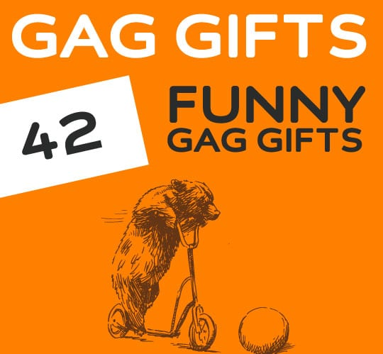 42 Funny Gag Gifts that Will Make Them LOL.