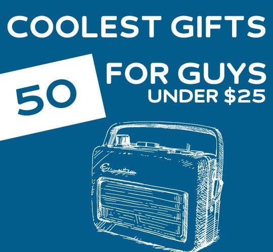 gift ideas for boyfriend him under 25 - Christmas Gifts Under 25 Dollars