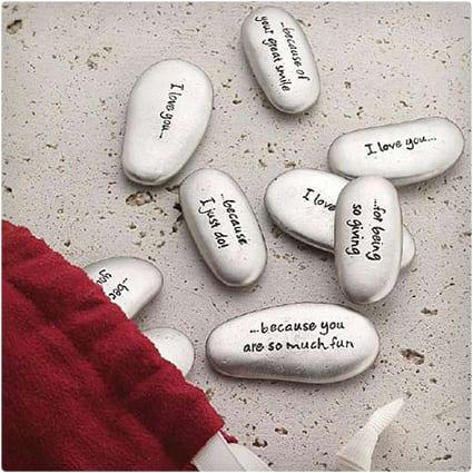 Reasons I Love You Stones