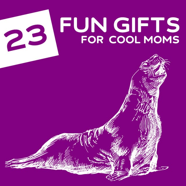 23 Fun Gifts For Cool Moms