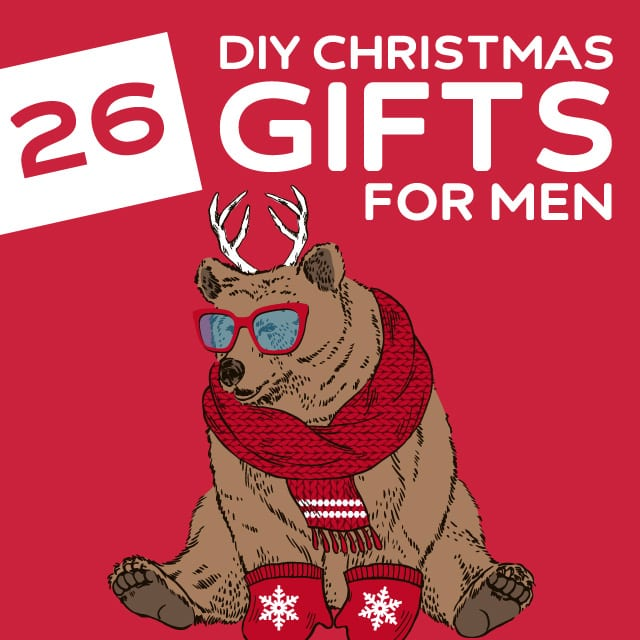 26 homemade christmas gifts for men that they will actually like