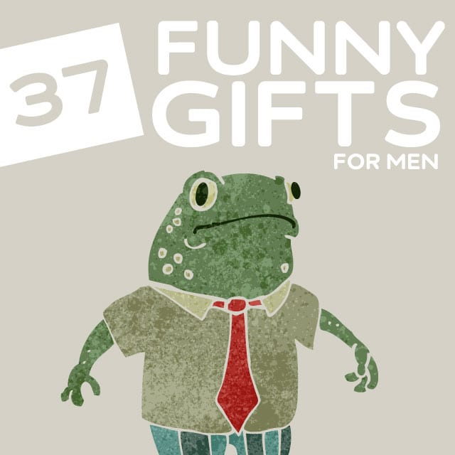 37 Funny Gifts for Men Who Love a Good Laugh- there is no better gift e12d99a4dd46