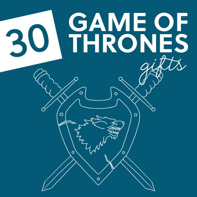 30 Game of Thrones Gift Ideas- for the game of thrones fans in your life.