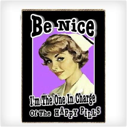 Be Nice Refrigerator Magnet