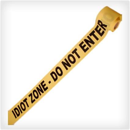 Idiot Zone Crime Scene Tape