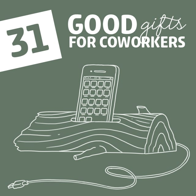 Here are some unique gifts for the coworkers you actually like! No more lame fruit baskets and fancy staplers.
