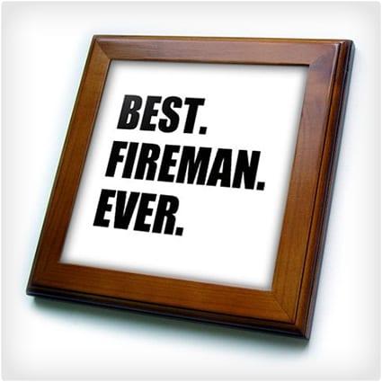 Best. Fireman. Ever.