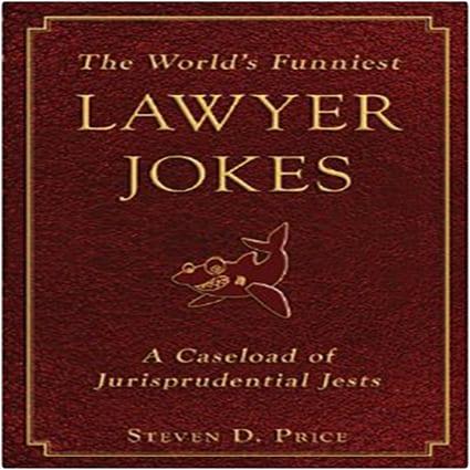 The World's Funniest Lawyer Jokes