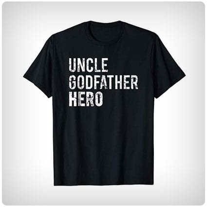Uncle Godfather Hero T-Shirt