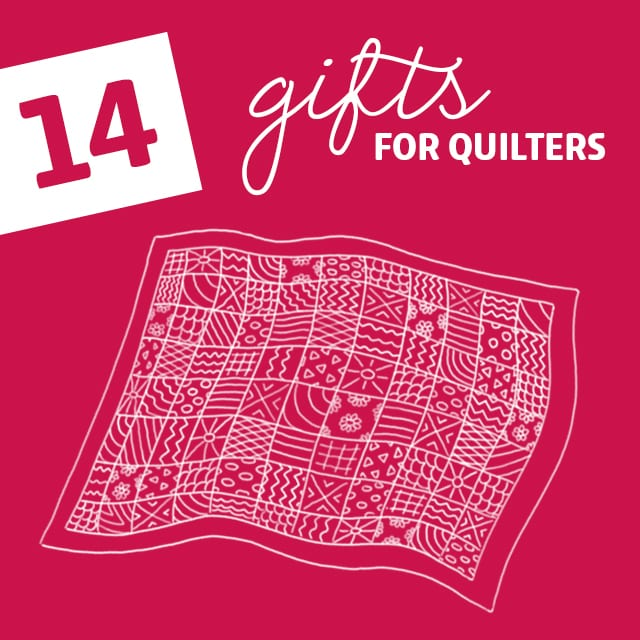 14 Clever Gifts Every Quilter Will Love- if you have any quilter friends or family members, you need to see these gifts!