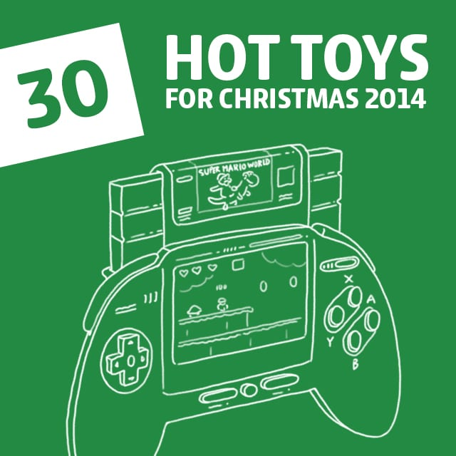 30 Hot Toys for Christmas 2014- a must read for all parents before doing any Christmas shopping!
