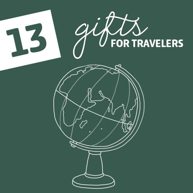 13 Unique Gifts for Travelers- to make their trips more comfortable and convenient.