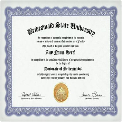 Bridesmaid Degree