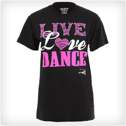 Girls Live, Love, Dance Tee