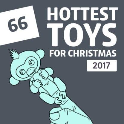 best toys 2017