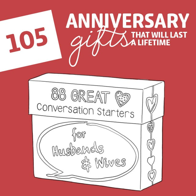 This time around I wanted to get something that we both can enjoy for years and years to come. That's when I found this list of anniversary gifts and it made all the difference.