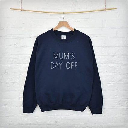"""Day Off"" Sweatshirt"