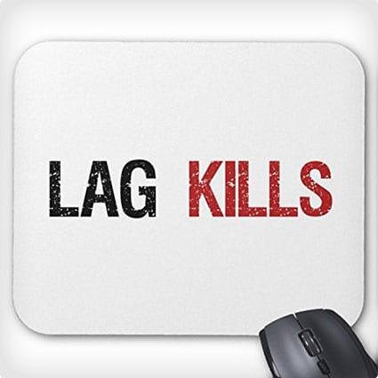 Lag Kills Mousepad