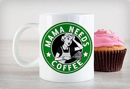 Mama Needs Coffee Starbucks Mug
