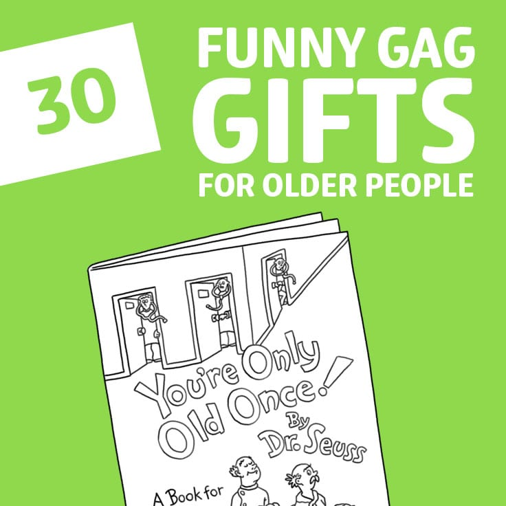 30 Funny Gag Gifts For Older People
