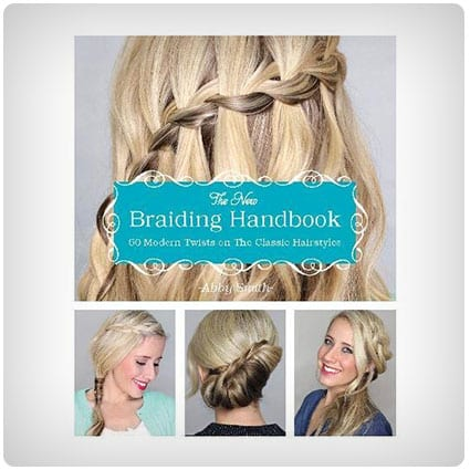 the new braiding handbook the new braiding handbook the perfect gift for teenage girls