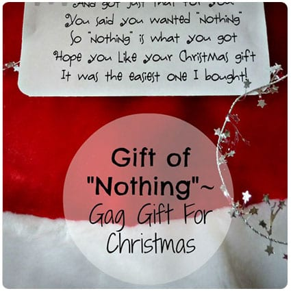 "Gift of ""Nothing"""