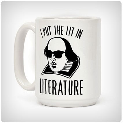 I Put The Lit In Literature Funny Shakespeare Coffee Mug