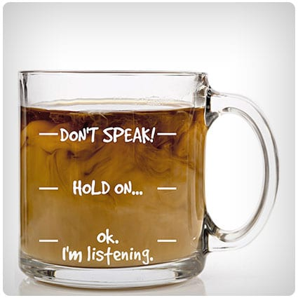 Don't Speak! Coffee Mug