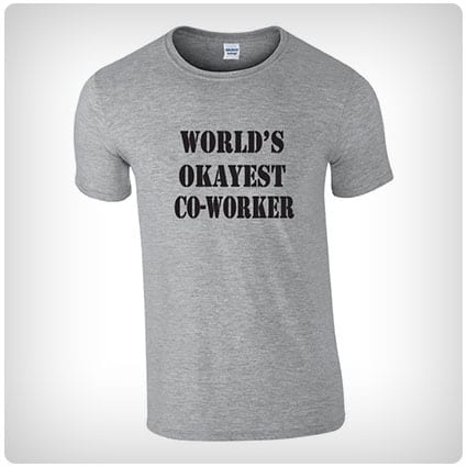 World's Okayest Co-Worker T-Shirt