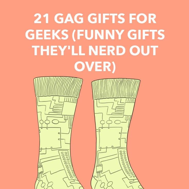 geek gag gifts