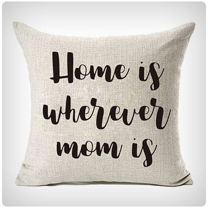 Home Is Wherever Mom Is Throw Pillow Cover
