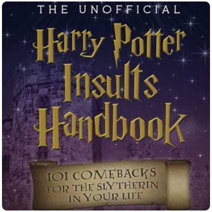 The Unofficial Harry Potter Insults Handbook