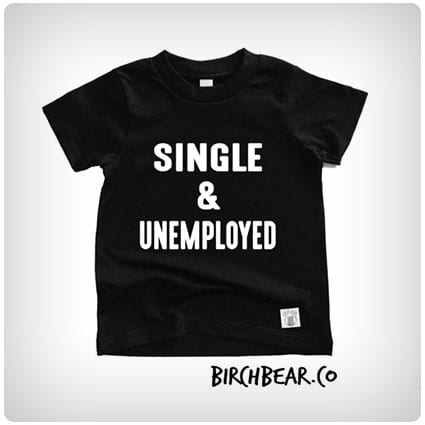 Toddler Short Sleeve Single And Unemployed Shirt