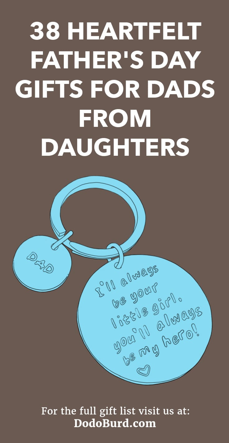 38 Heartfelt Father\'s Day Gifts for Dads from Daughters - Dodo Burd