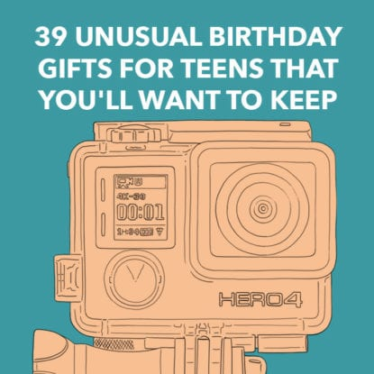 Unusual Birthday Gifts for Teens