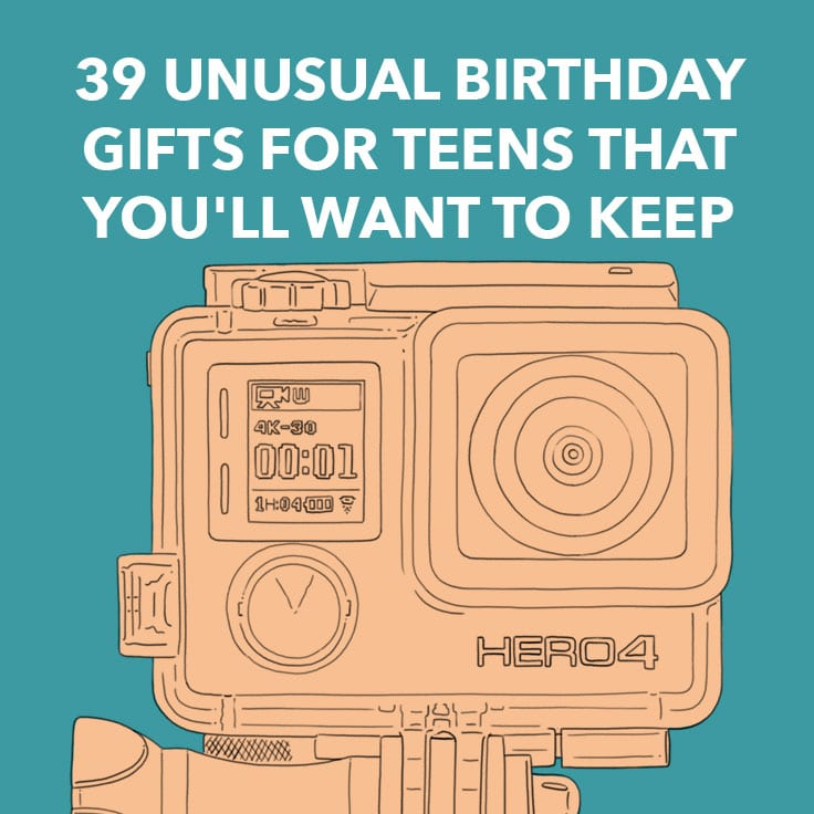 39 Unusual Birthday Gifts For Teens That Youll Want To Keep