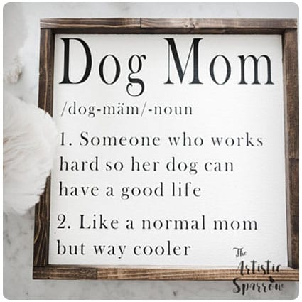 Dog Mom Definition Wood Sign