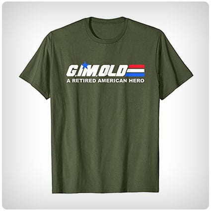 G. IM. OLD Retired Hero Shirt
