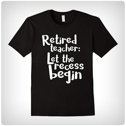 Retired Teacher Shirt