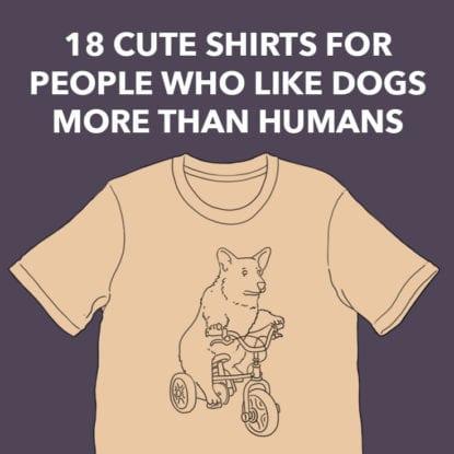 Cute Dog Shirts
