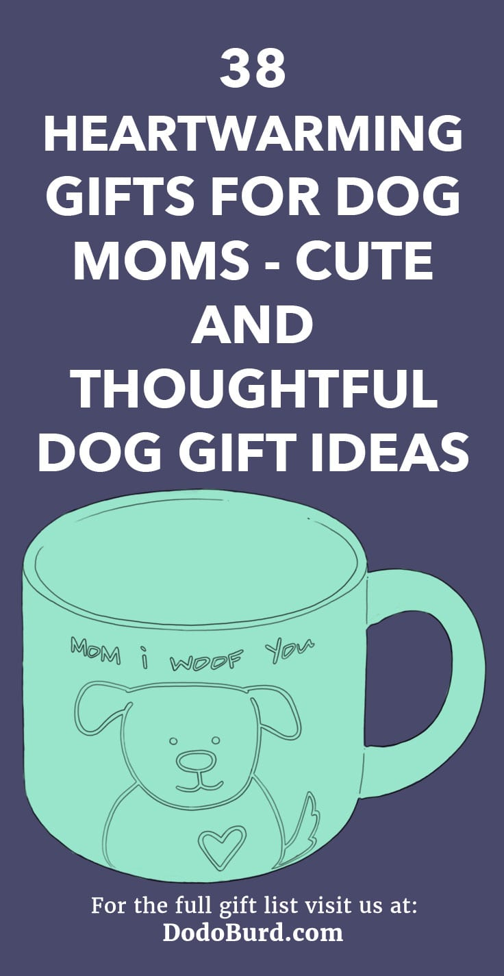 A list of everyday gifts that are aimed at dog moms and their love for their canine friends.