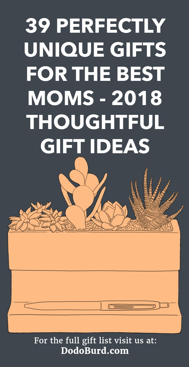 39 Perfectly Unique Gifts for the Best Moms - 2018 Thoughtful Gift ...