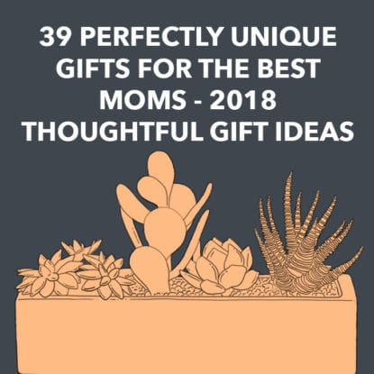 39 Perfectly Unique Gifts for the Best Moms – 2018 Thoughtful Gift Ideas - 100 Best Christmas Gifts For Moms Of 2018 - Dodo Burd