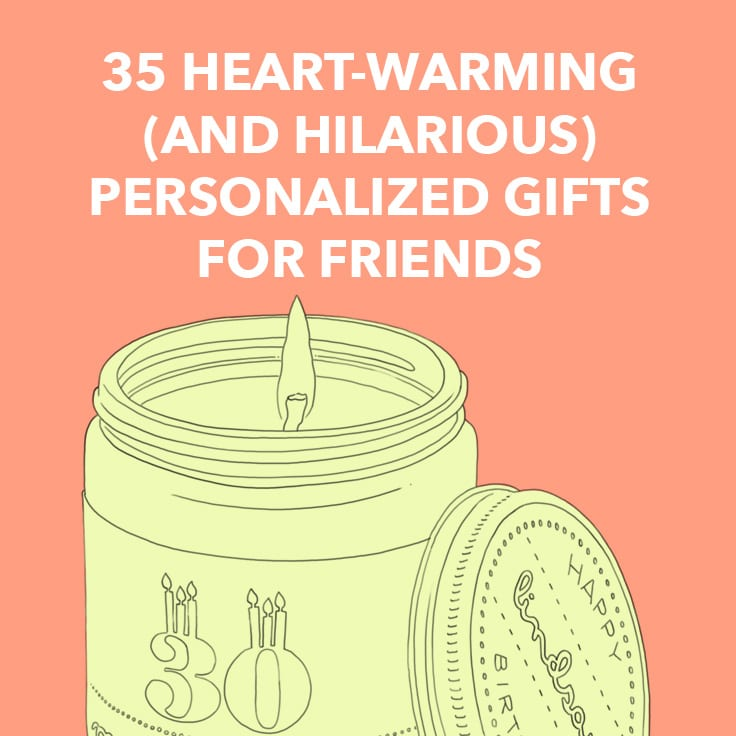 35 Heart Warming And Hilarious Personalized Gifts For Friends Dodo Burd
