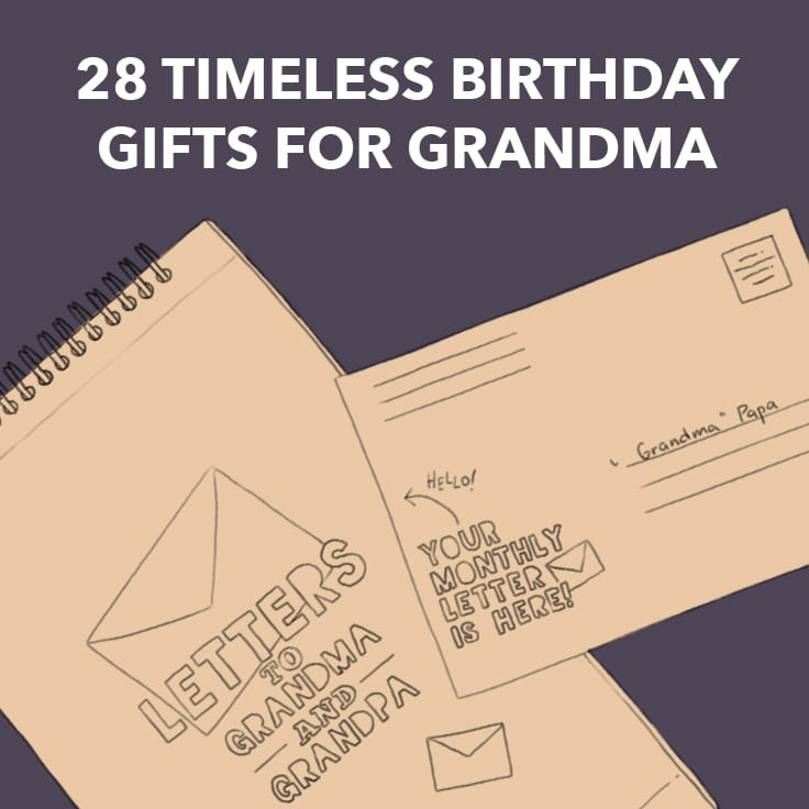 28 Timeless Birthday Gifts For Grandma These Are So Sweet Dodo Burd