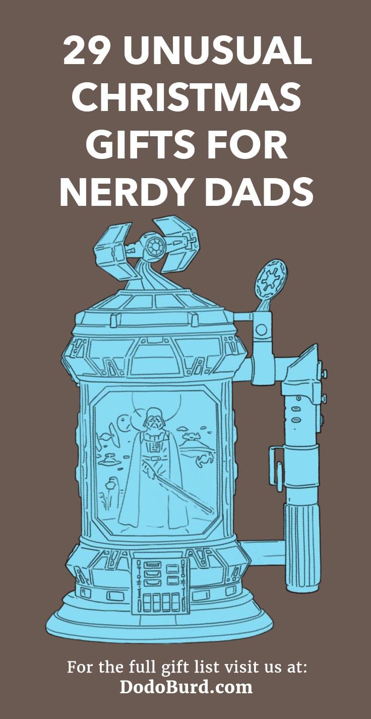 29 Unusual Christmas Gifts for Nerdy Dads - Dodo Burd