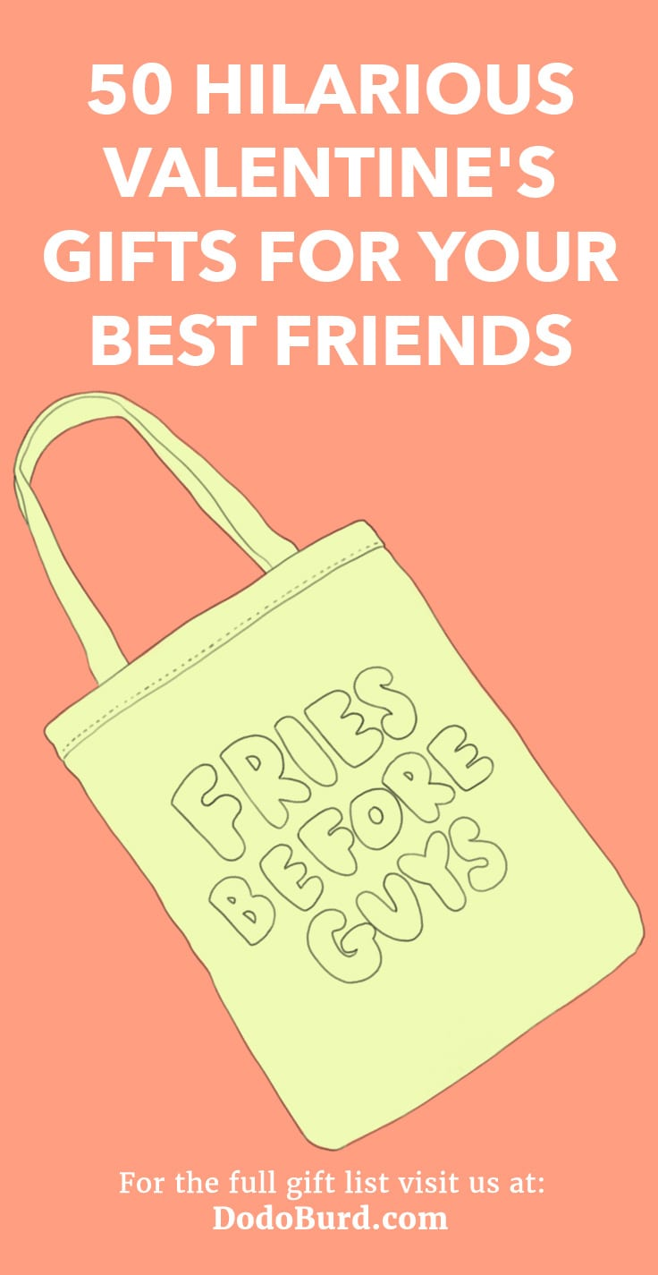 50 Hilarious Valentines Gifts For Your Best Friends Dodo Burd