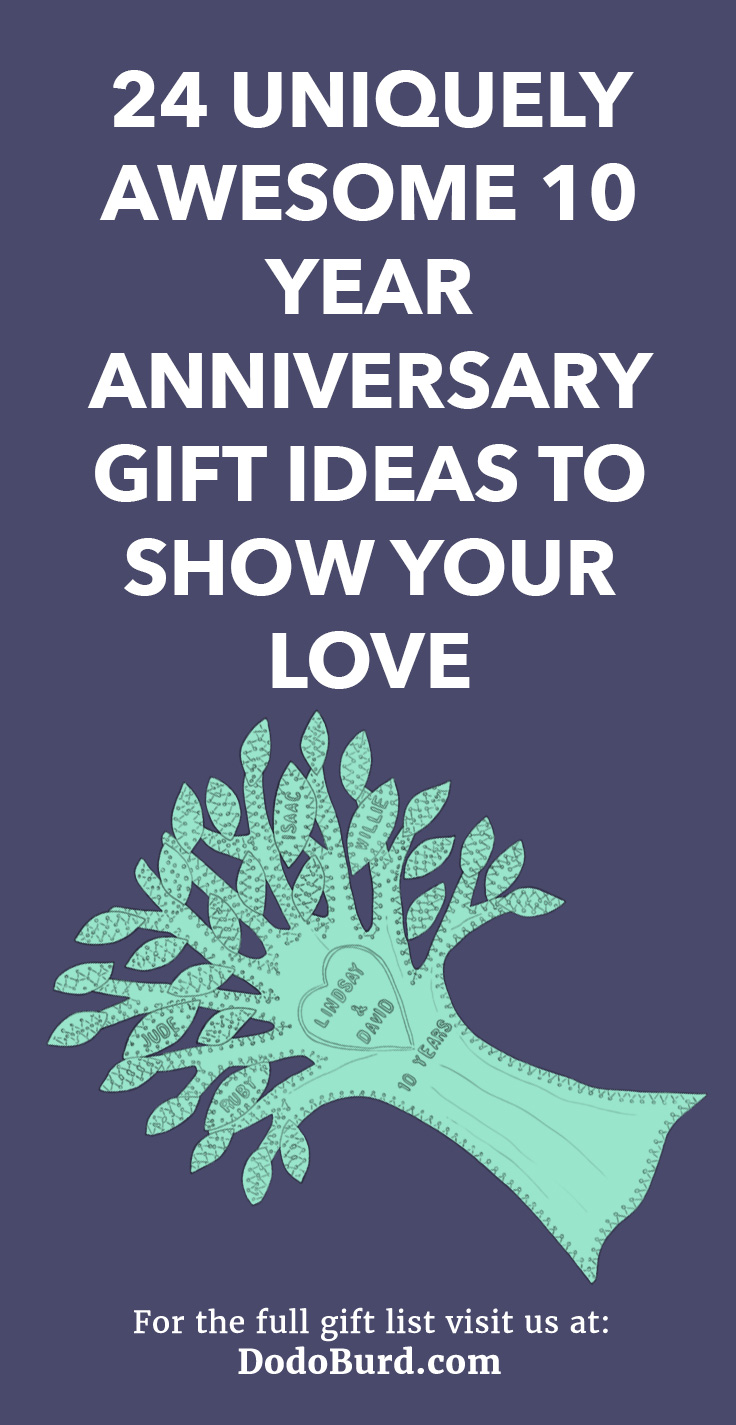 10 Year Anniversary Gift Ideas