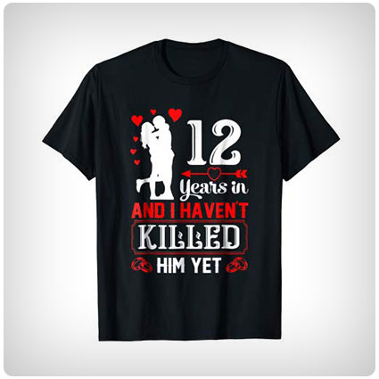 12 Years Funny Shirt